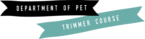 DEPARTMENT OF PET / TRIMMER COURSE